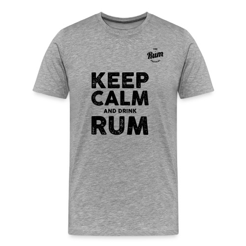 KEEP CALM AND DRINK RUM - Men's Premium T-Shirt