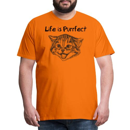 Life is Purrfect - Männer Premium T-Shirt