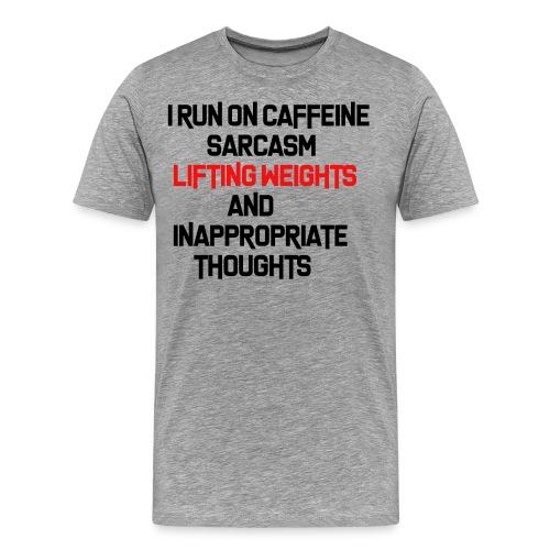 Caffeine Sarcasm Weight Shirt Bodybuilding Fitness - Männer Premium T-Shirt