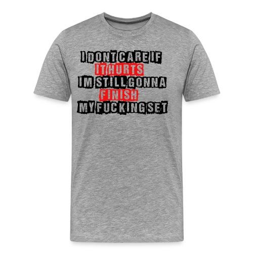Hurts Gym Fitness Training Motivation Shirt - Männer Premium T-Shirt