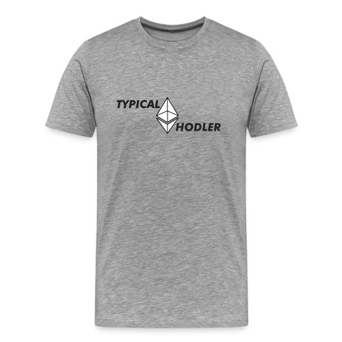 Typical ETH Hodler - Men's Premium T-Shirt