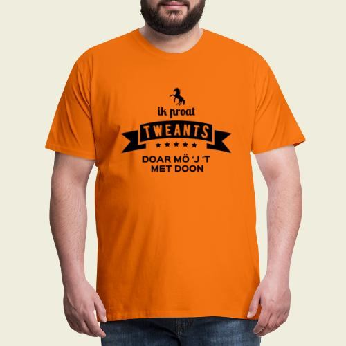 Ik proat Tweants...(donkere tekst) - Mannen Premium T-shirt
