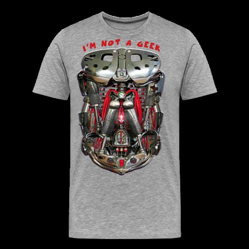 I'M NOT A GEEK #2 - T-shirt Premium Homme