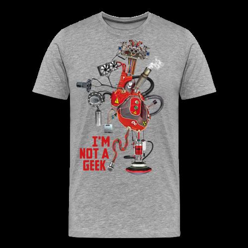 I'M NOT A GEEK #3 - T-shirt Premium Homme