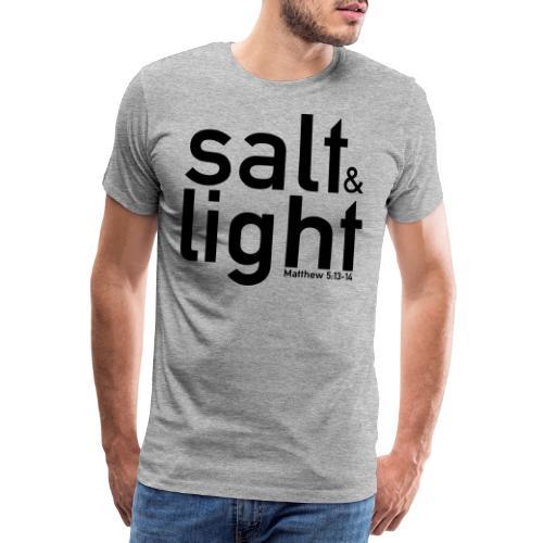 Salt & Light - Matthew 5: 13-14 - Men's Premium T-Shirt