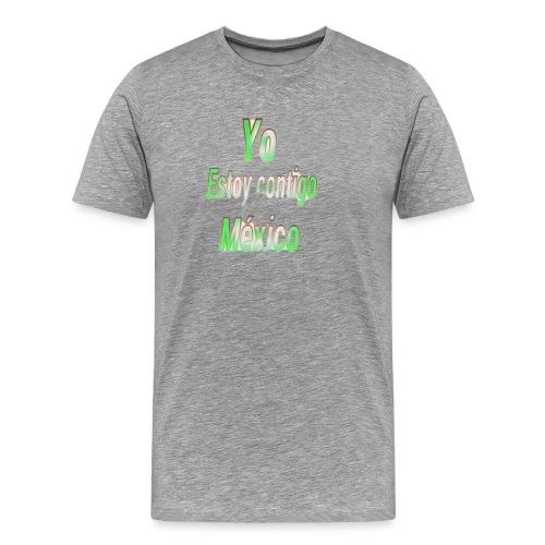 Yo Estoy contigo Mexico - Camiseta premium hombre