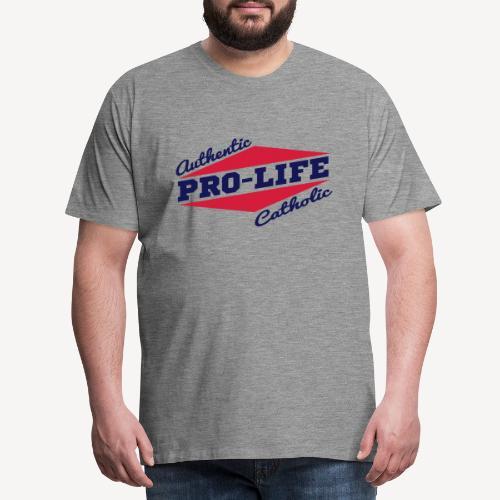 AUTHENTIC PRO LIFE CATHOLIC - Men's Premium T-Shirt