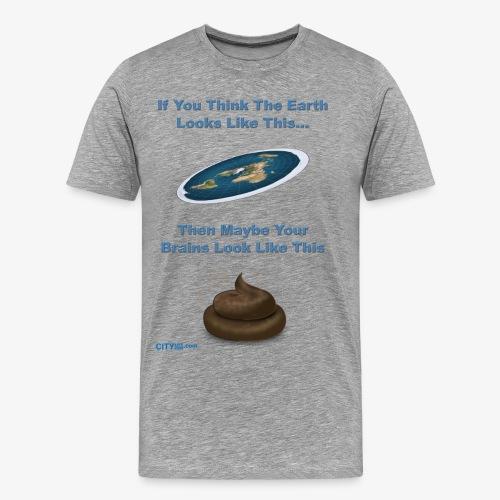 Flat Earth Brains - Men's Premium T-Shirt