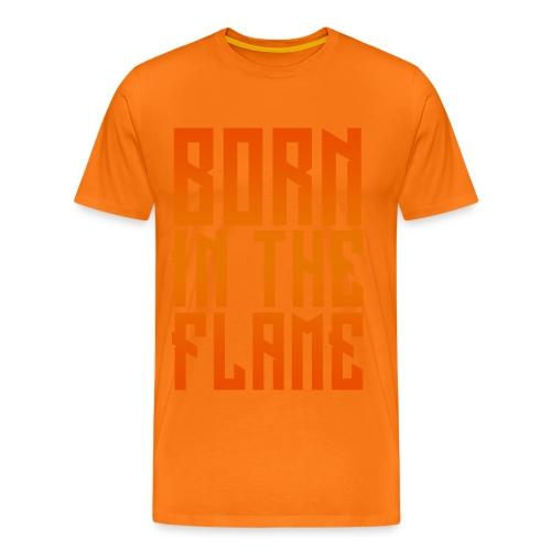 maglietta_born_in_the_flame - Maglietta Premium da uomo