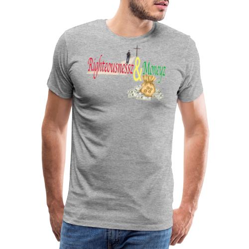 Righteousnessz&Moneyz - Men's Premium T-Shirt