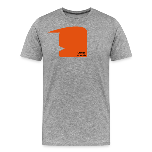 Orange Mussalini - Männer Premium T-Shirt