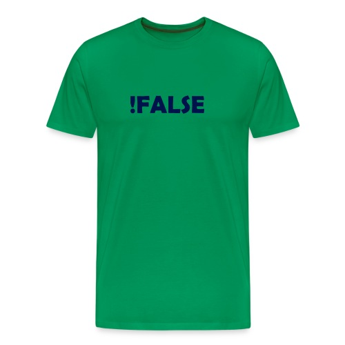 !False - Männer Premium T-Shirt