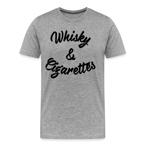 Whisky and Cigarettes - Männer Premium T-Shirt
