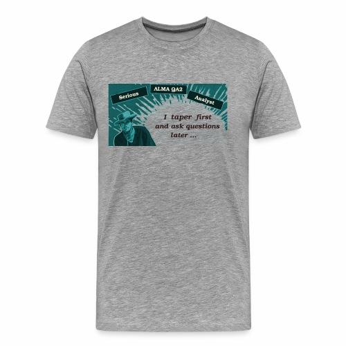 tapering - Men's Premium T-Shirt