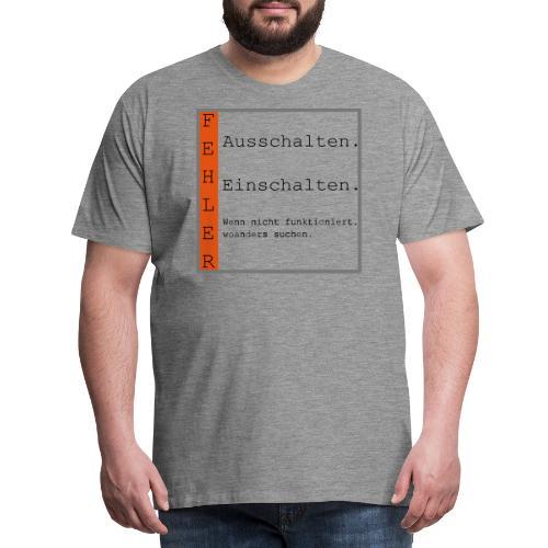 Fehler - Männer Premium T-Shirt