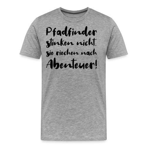 Pfadfinder stinken nicht … - Farbe frei wählbar - Männer Premium T-Shirt
