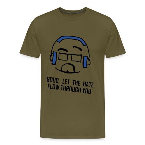 Hate Flow Through BlackTe - Men's Premium T-Shirt