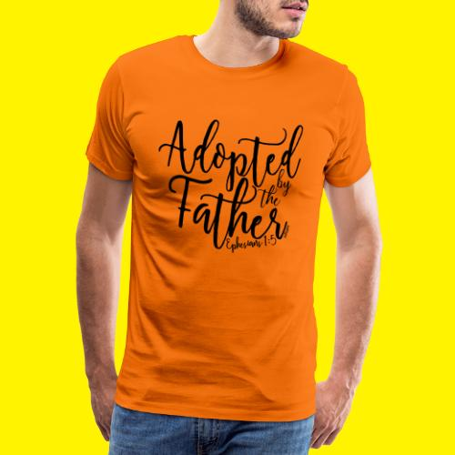 Adopted by the Father - Ephesians 1: 5 - Men's Premium T-Shirt