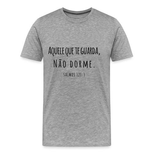 Aquele que te guarda, não dorme - Männer Premium T-Shirt