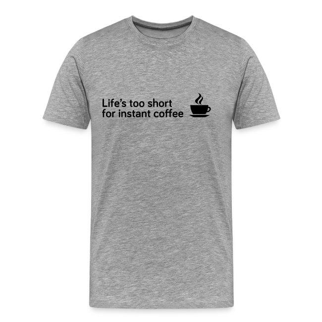 Coffee Life's Too Short