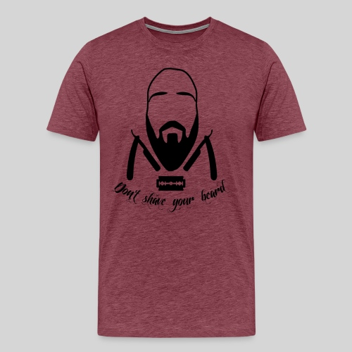 Don't shave your beard - Miesten premium t-paita