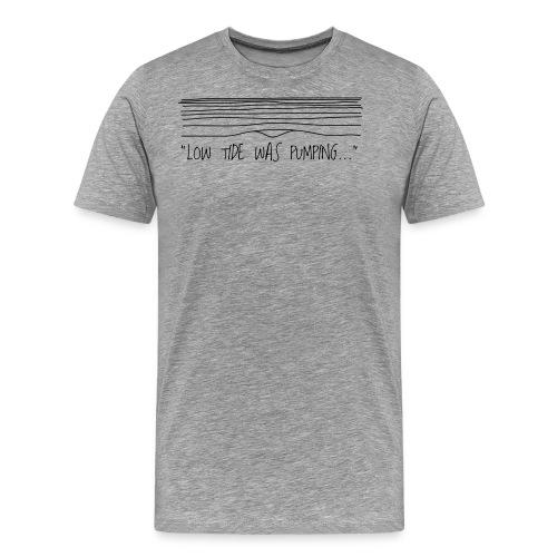 low tide - Men's Premium T-Shirt
