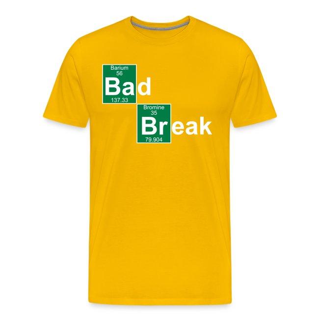 Bad Break