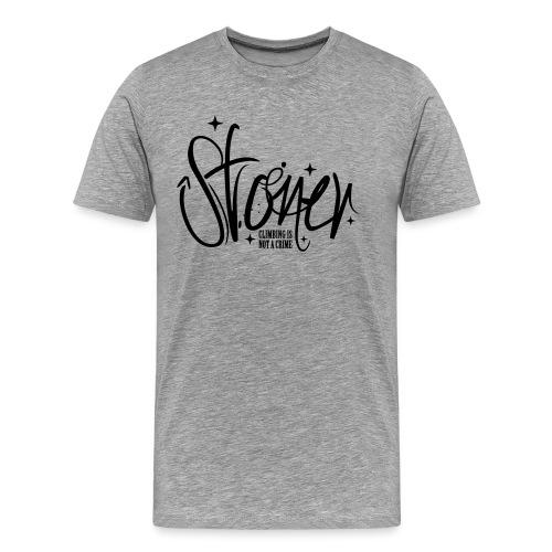 Stoner - climbing is not a crime - Männer Premium T-Shirt