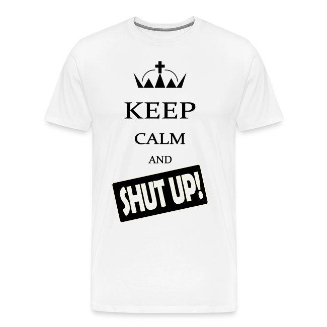 keep_calm and_shut up-01