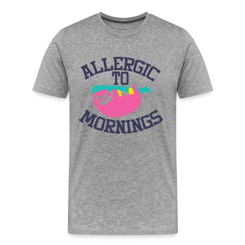 Allergic to Mornings - Männer Premium T-Shirt