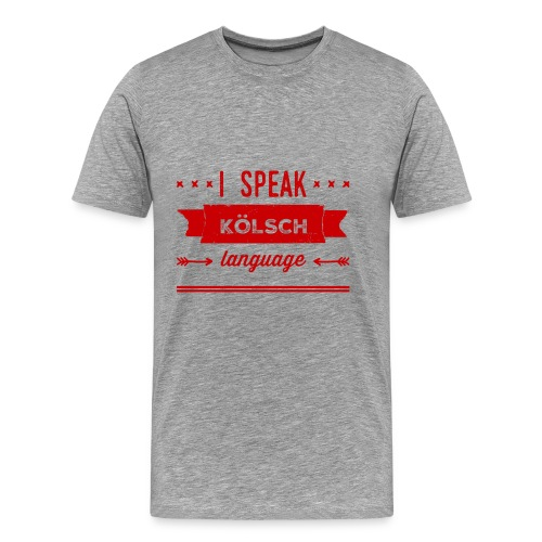 I speak Kölsch language - Männer Premium T-Shirt