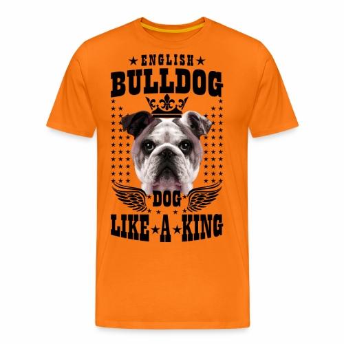 19 English Bulldog like a King Boss Bully Fun - Männer Premium T-Shirt