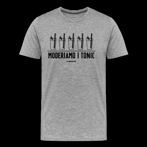 MODERIAMO I TONIC - Maglietta Premium da uomo