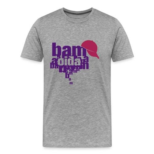 bam oida bam - Männer Premium T-Shirt
