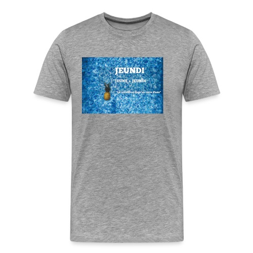 JEUNDI - T-shirt Premium Homme