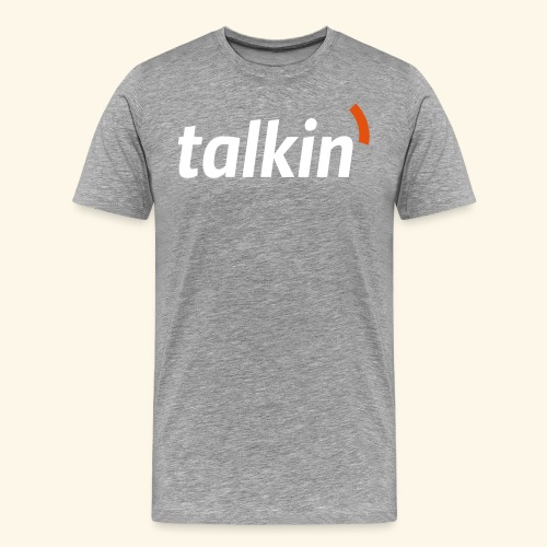talkin' white on gray - Männer Premium T-Shirt