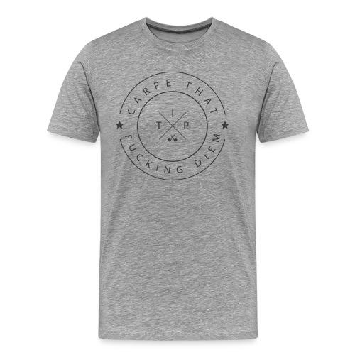 Carpe that f*cking diem - Men's Premium T-Shirt