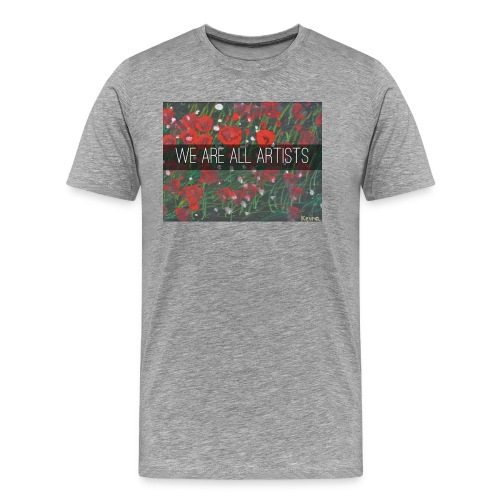 We Are All Artists - Men's Premium T-Shirt