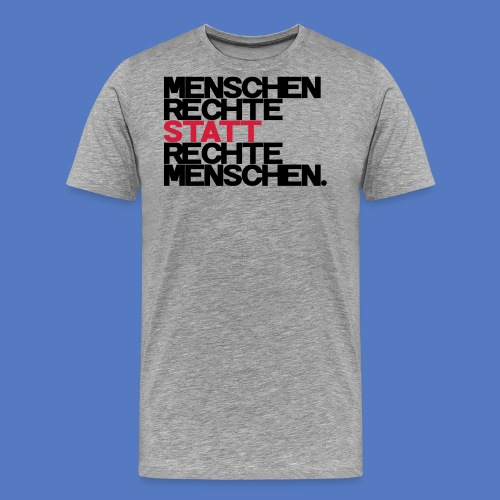 Menschenrechte - Männer Premium T-Shirt