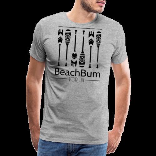 Beach Bum For Life - Männer Premium T-Shirt