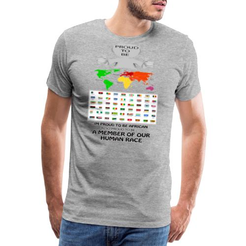 proud to be african - Men's Premium T-Shirt