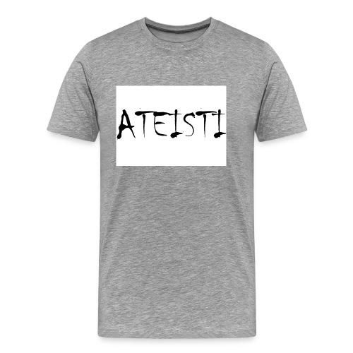 Ateisti - T-paita (valkoinen,etupainatus) - Miesten premium t-paita