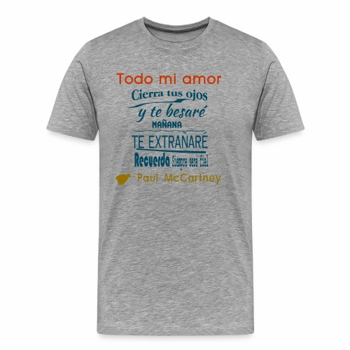 All my loving español 1 - Camiseta premium hombre