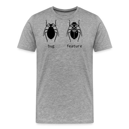Bug oder Feature - Männer Premium T-Shirt