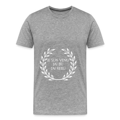 Je suis venu - T-shirt Premium Homme