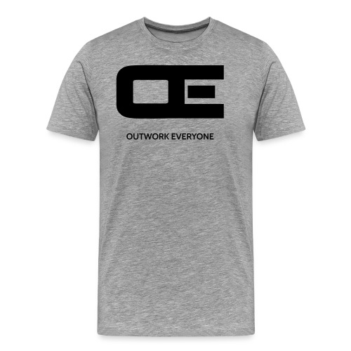 Outwork Everyone - Men's Premium T-Shirt