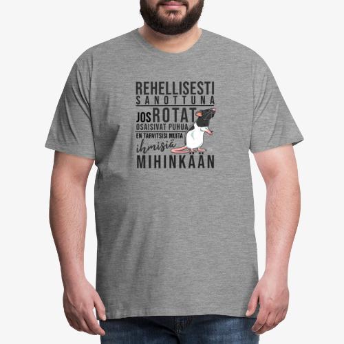 Rotat Osaisivat Puhua X - Miesten premium t-paita