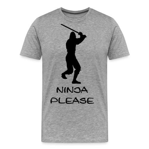ninja please - Men's Premium T-Shirt