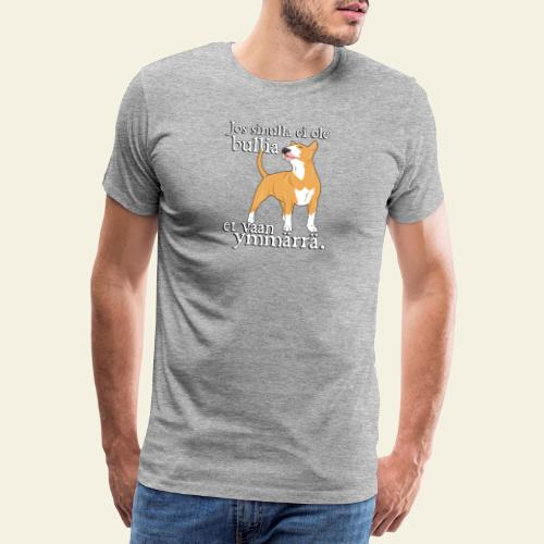 bulltymmarra - Miesten premium t-paita