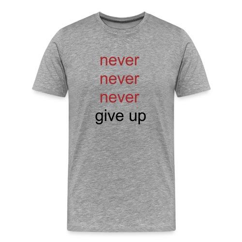 never - Mannen Premium T-shirt